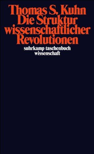 Die Struktur wissenschaftlicher Revolutionen (suhrkamp taschenbuch wissenschaft)