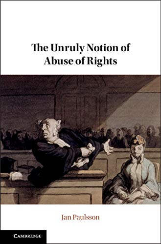 The Unruly Notion of Abuse of Rights (English Edition)