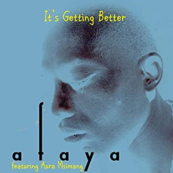 It's Getting Better [An Affirmation] (feat. Aura Msimang)