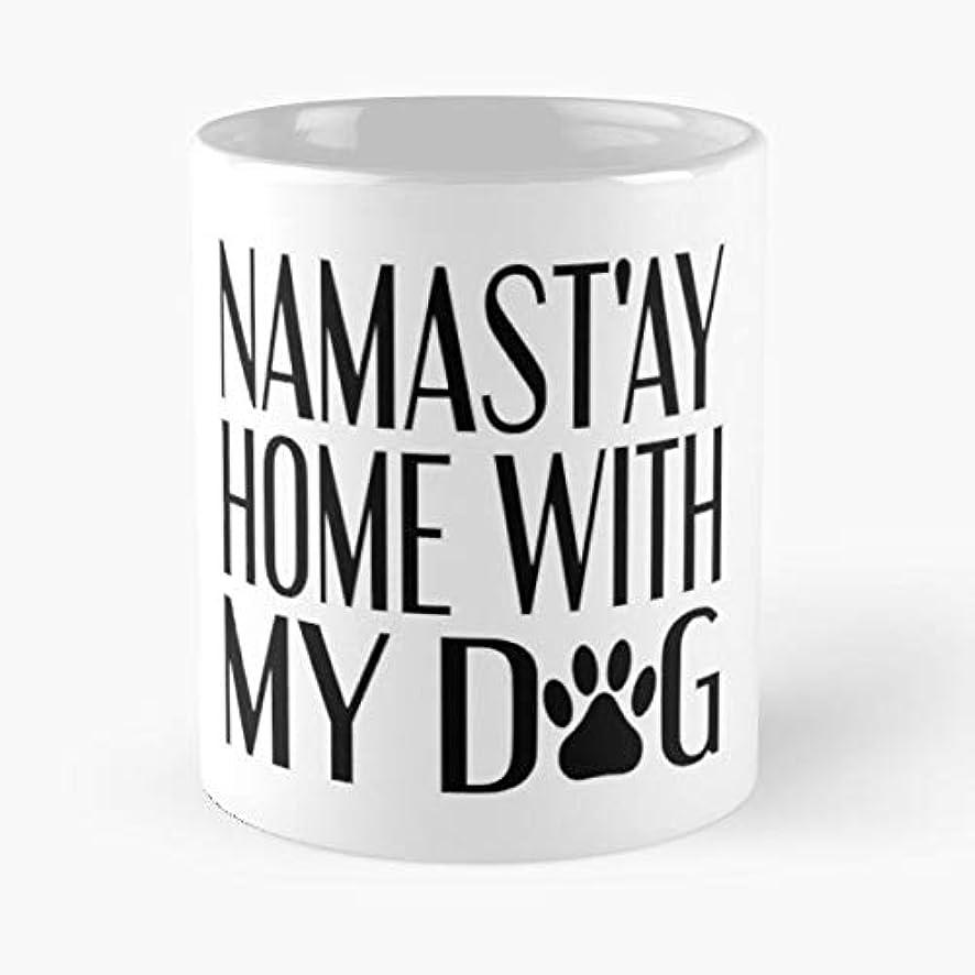 Namaste Namastay Yoga Dog - Best Gift Coffee Mugs Unique Ceramic Novelty Cup