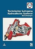 Technischer Lehrgang, Hydraulische Systeme, Berechnungen