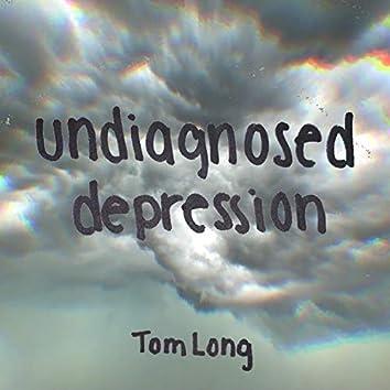 Undiagnosed Depression