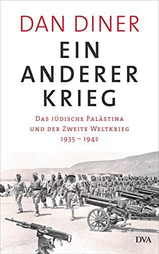 Ein anderer Krieg: Das jüdische Palästina und der Zweite Weltkrieg - 1935 – 1942