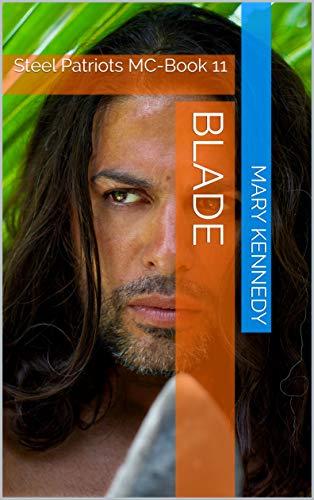 Blade: Steel Patriots MC-Book 11 (English Edition)