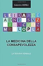 Permalink to La medicina della consapevolezza. La terapia verbale PDF