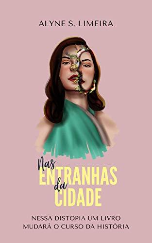 Nas Entranhas da Cidade (Portuguese Edition)