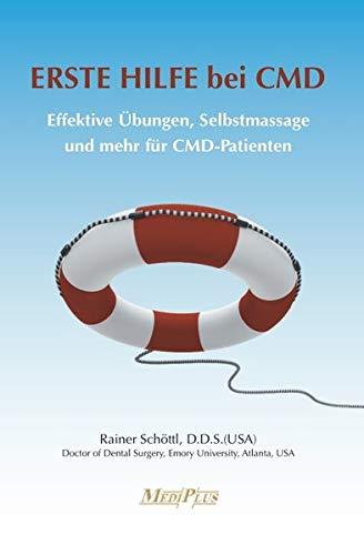 ERSTE HILFE bei CMD: Effektive Übungen, Selbstmassage und mehr für CMD-Patienten