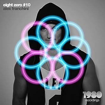 Eight Zero #10