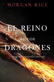 El Reino de los Dragones (La Era de los Hechiceros—Libro Uno) PDF EPUB Gratis descargar completo