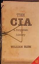 The CIA: Forgotten History