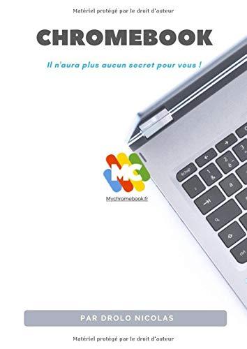 Chromebook: Il n'aura plus de secret pour vous !