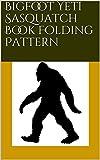 Bigfoot Yeti Sasquatch Book Folding Pattern