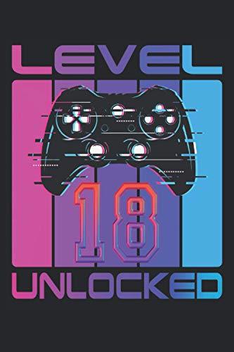 Level 18 Unlocked: Cuaderno de juegos 18º cumpleaños - 120 páginas rayadas...