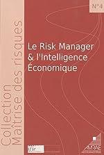 Le Risk manager et l'intelligence économique de Paul-Vincent Valtat