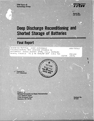 Deep Discharge Reconditioning and Shorted Storage of Batteries. [nickel cadmium batteries] (English Edition)