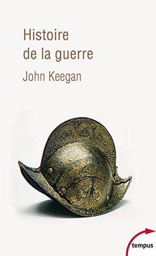 Histoire de la guerre : Du néolithique à la guerre du Golfe (Tempus)