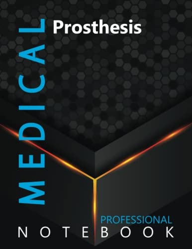"""Compare Textbook Prices for Medical, Prosthesis Ruled Notebook, Professional Notebook, Writing Journal, Daily Notes, Large 8.5"""" x 11"""" size, 108 pages, Glossy cover  ISBN 9798494880383 by ProMedic Cre8tive Press"""