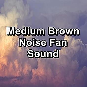Medium Brown Noise Fan Sound