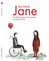 My Friend, Jane