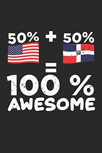100% Awesome: US Flagge Dominikanisch Amerikanisch Halb Dominikanisch Amerika Notizbuch liniert DIN A5 - 120 Seiten für Notizen, Zeichnungen, Formeln   Organizer Schreibheft Planer Tagebuch