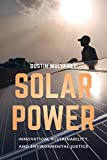 Solar Power: Innovation, Sustainability, and Environmental Justice