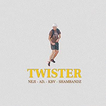 Twister (feat. KBV, AD. & ShamBandz)