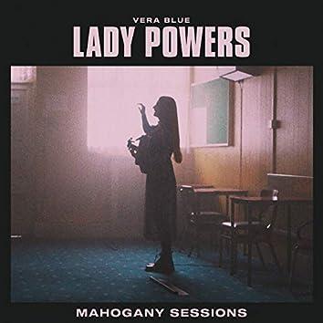 Lady Powers (Mahogany Sessions)