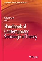 Handbook of Contemporary Sociological Theory (Handbooks of Sociology and Social Research)