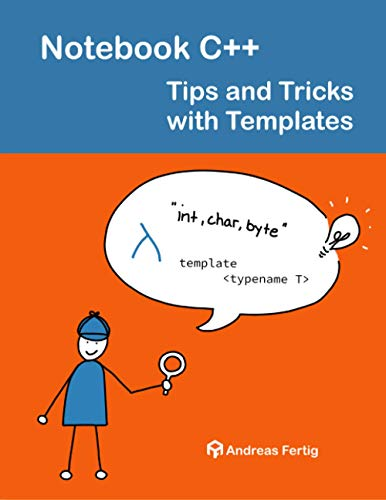 Notebook C++: Tips and Tricks with Templates