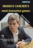 Magnus Carlsen's Most Instructive Games (chess World Champions)-Kravtsiv, Martyn Burgess, Graham