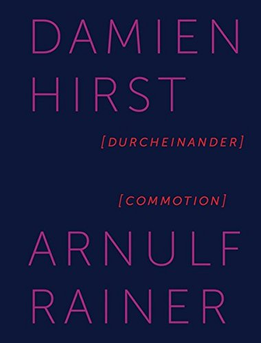 Damian Hirst / Arnulf Rainer. Durcheinander / Commotion: Arnulf-Rainer-Museum, Baden / Wien