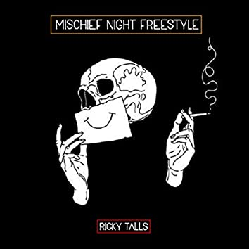 Mischief Night Freestyle