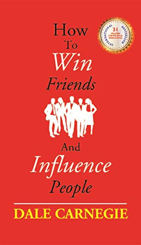 How to Win Friends and Influence People [Hardcover]