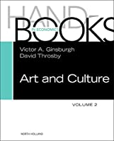 Handbook of the Economics of Art and Culture, Volume 2