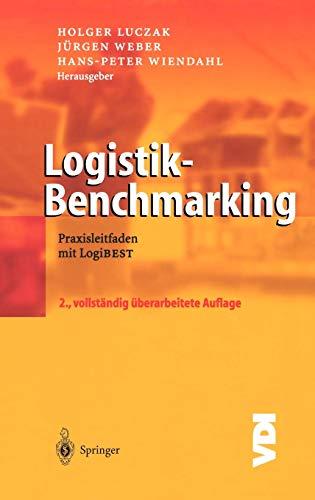 Logistik-Benchmarking: Praxisleitfaden mit LogiBEST (VDI-Buch)