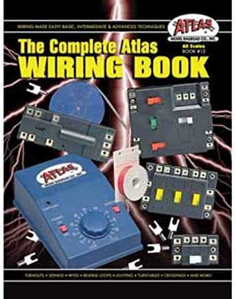 amazon com atlas the complete wiring book all scales from z to no