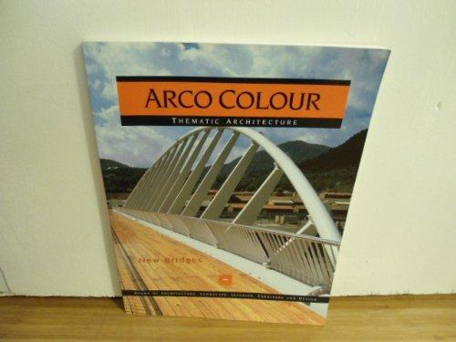 NEW BRIDGE (Arco Colour Collection)