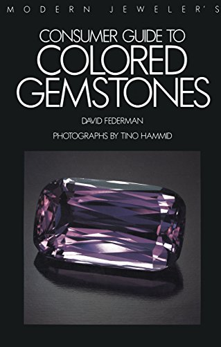 Modern Jeweler's Consumer Guide to Colored Gemstones (English Edition)
