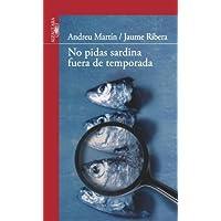 No pidas sardina fuera de temporada (Serie Roja. A partir de 14 años)