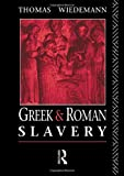 Greek and Roman Slavery (Routledge Sourcebooks for the Ancient World)