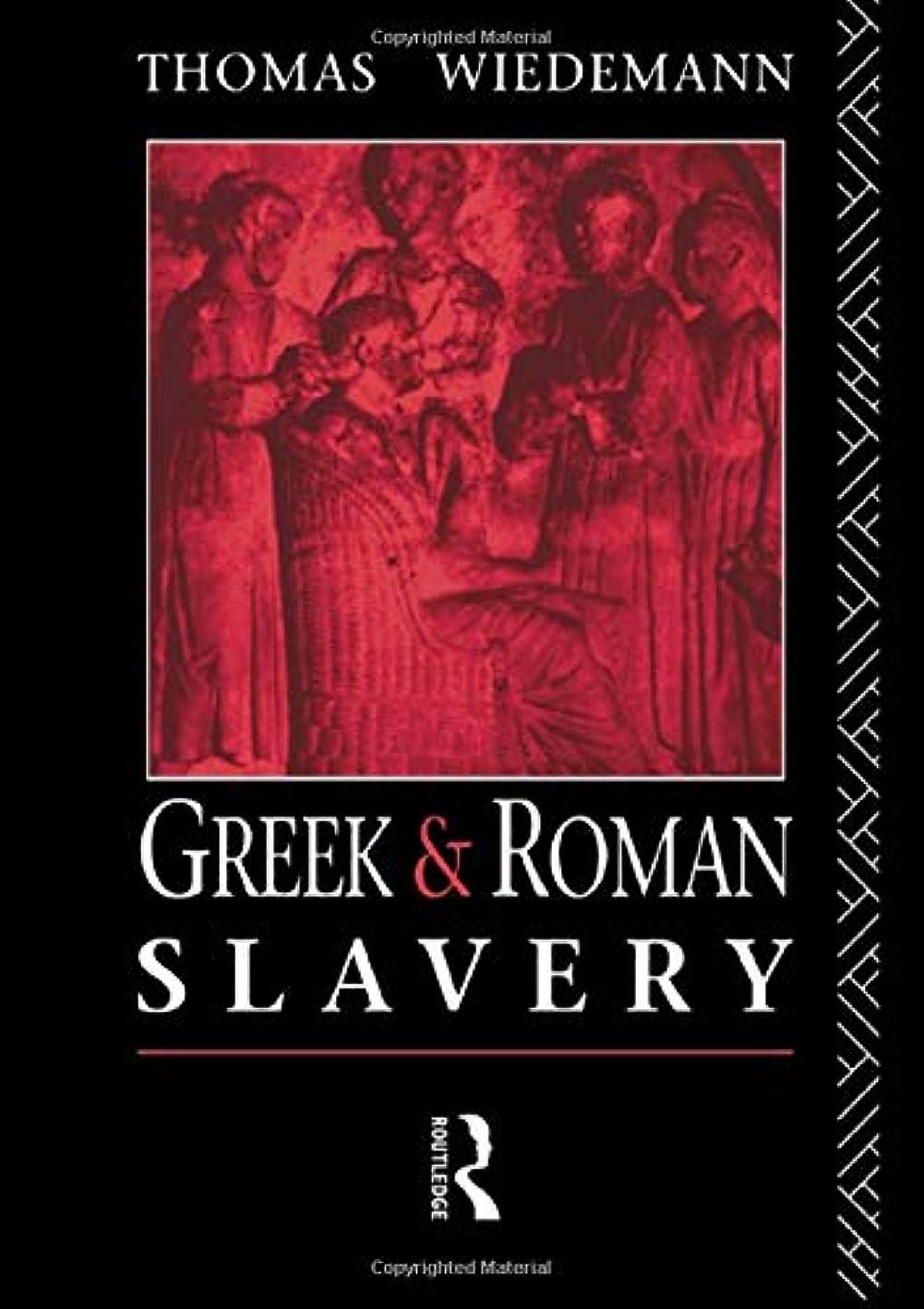 同志獲物大胆不敵Greek and Roman Slavery (Routledge Sourcebooks for the Ancient World)