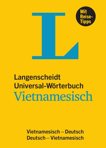 Langenscheidt Universal-Wörterbuch Vietnamesisch - mit Reisetipps. Vietnamesisch-Deutsch / Deutsch-Vietnamesisch