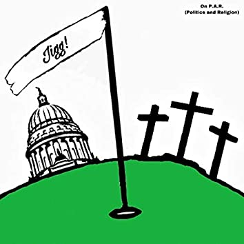 On P.A.R. Politics and Religion