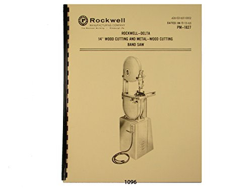 """Delta Rockwell 14"""" Band Saw Wood & Metal Operating & Parts List Manual"""