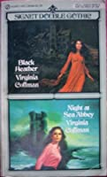 Black Heather/Night at Sea Abbey: Double Book 0451094689 Book Cover