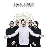 Neintology - Adam Angst