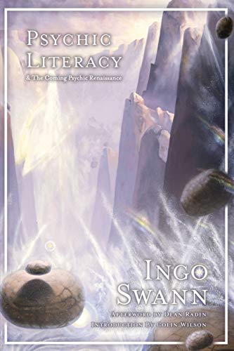 Psychic Literacy: & the Coming Psychic Renaissance