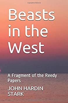 Paperback Beasts in the West: A Fragment of the Reedy Papers Book