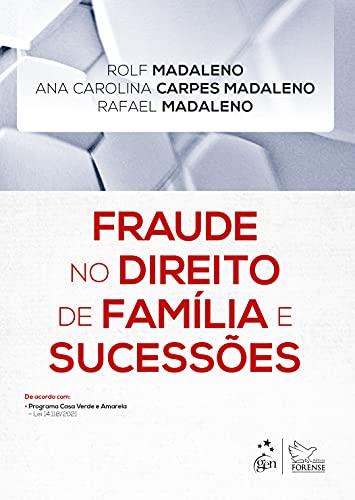 Fraude no Direito de Família e Sucessões