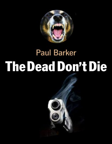 The Dead Don't Die (English Edition)